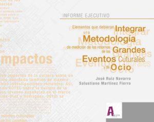 Elementos que debieran integrar una Metodología de medición de los retornos de los Grandes Eventos Culturales y de Ocio
