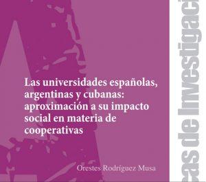Beca Observatorio Cultural del Proyecto Atalaya: Las universidades españolas, argentinas y cubanas