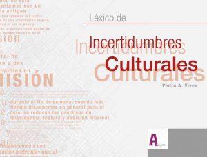 Léxico de Incertidumbres Culturales