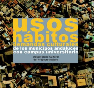 Estudio de Usos, Hábitos y demandas culturales de las poblaciones con campus