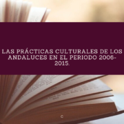 Publicación del Análisis de prácticas culturales de los andaluces