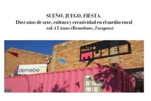 Diez años de arte, cultura y creatividad en el medio rural enLATAmus (Remolinos, Zaragoza)